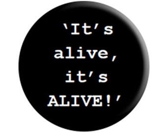 Frankenstein (1931) handmade quote badge