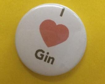 I heart Gin Pin Badge