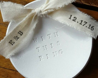 With This Ring Dish ~ Personalized Ribbon ~ Personalized Ring Dish ~ Wedding Ring Dish ~ Bow Ring Dish ~ Ring Warming Ceremony