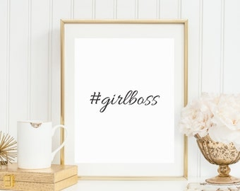 Girlboss Quote Printable - Instant Download - Wall Art Decor - High Resolution JPEG & PDF