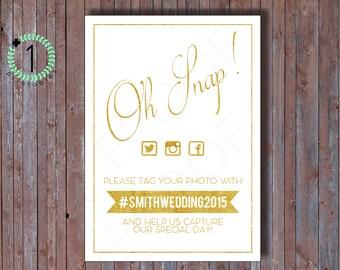 DIY - ANY COLOR - Printable / Digital Download - Social Media Hashtag Sign - Classic Oh Snap Custom