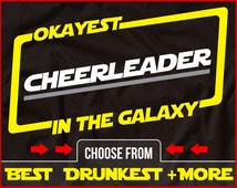 Okayest Cheerleader In The Galaxy Shirt Funny Cheerleading Shirt GIft for Cheerleader