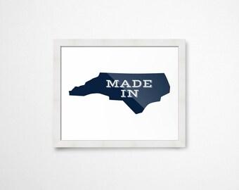 Made in North Carolina Printable- Instant Download Printable Art- State Printables- State Prints- North Carolina Decor