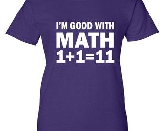 I'm good with Math Women's T-Shirt