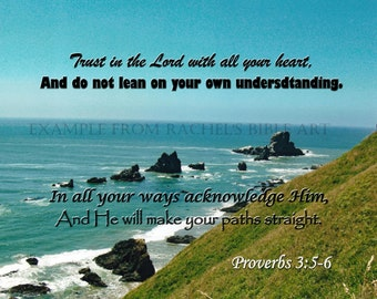 Digital Scripture Art Download of Proverbs 3:5-6 on an Oregon Coast Background Photograph 11x14