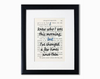 Alice In Wonderland Recycled Book Page Print.Book Quote.Booklover Gift.Birthday Gift.I Knew Who I Was This Morning.Inspirational Quote.Gift.
