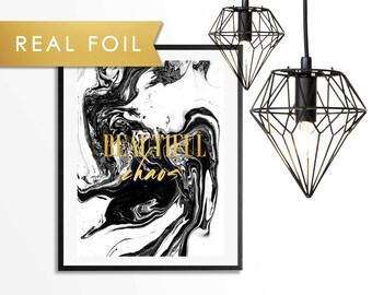 Beautiful Chaos Real Foil Art Print 11x14, 8x10, 5x7