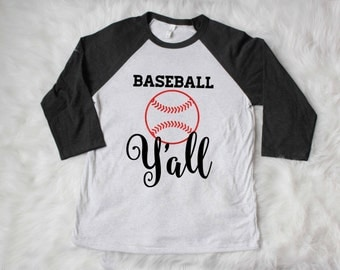 Free shipping, Baseball Y'all, graphic tee, raglan shirt, calligraphy, baseball mom tee, team mom, southern baseball