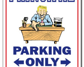 Principal ~Sign~ Parking High School Middle Gift