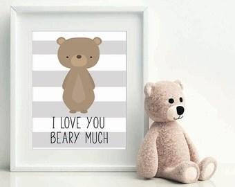 I Love You Beary Much, Christmas gift baby, nursery art, woodland nursery, nursery print, nursery decor, bear wall art, bear printable