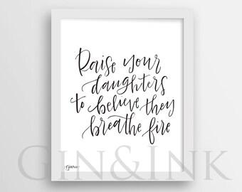 Breathe Fire - Printable