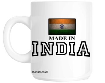 Made Born In India Birthday Gift Mug shan547