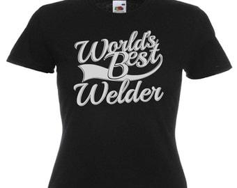 World's Best Welder Gift Ladies Women's Black T Shirt Sizes From UK size 6 - UK size 16