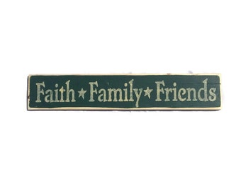 Faith Family Friends Sign - Family Sign - Family Gift - Gift For Friends - Faith Sign - Friends Sign - Wooden Signs - Hand Painted Sign