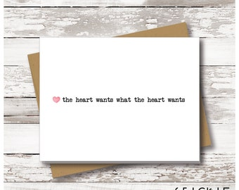Love Note, Greeting Card, The Heart Wants What it Wants, Anniversary Card, Romantic Card, Love Cards