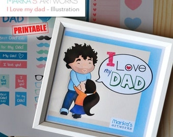I love my Dad! Printable Illustration | INSTANT DOWNLOAD | Happy Father's Day