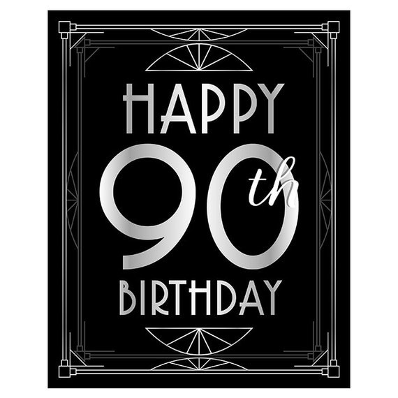 Happy 90th Birthday Sign. 90 Year Old Birthday Printables