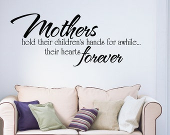 Mothers Hold Hands Forever Home Wall Decal Sticker VC0103