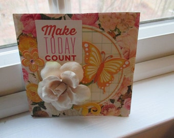 Mini-Desktopper: Make Today Count
