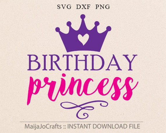 Birthday Princess SVG DXF Clipart png Files for Cutting