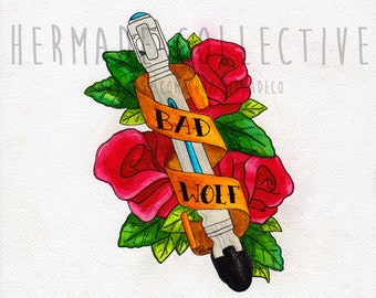 Bad Wolf - Watercolour Print - Doctor Who, Whovian, Rose Tyler, Sonic Screwdriver