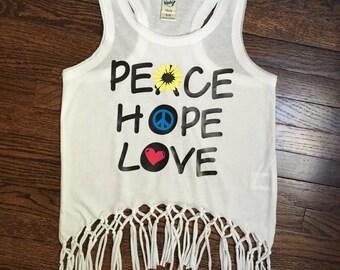 Peace Hope Love fringe tank top