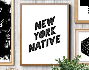 "Typography poster ""NEW YORK NATIVE"" quote New York home decor ny typography print typographic poster New York typography wall art"