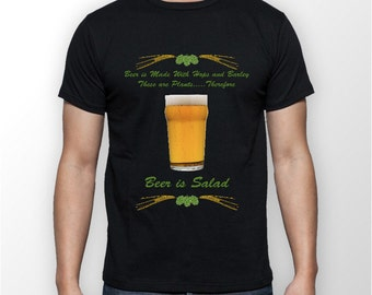 Beer is Salad Shirt, Funny Beer Shirt, IPA Shirt, Craft Beer Shirt, Beer Lover Gift, Boy Friend Gift, Father Gift Idea
