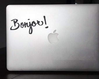 Computer Decal - Bonjor! - Vinyl decal for Mac and or PC Laptop