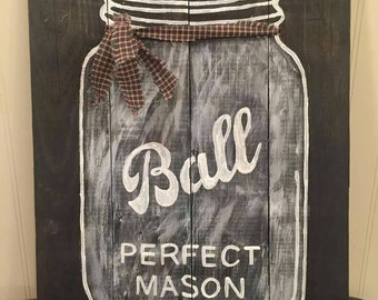 Ball perfect Mason jar wood sign