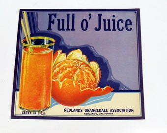 1930s Full o' Juice Orange Fruit Crate Label Original Redlands California Ephemera Kitchen Decor