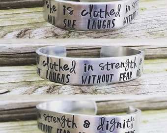 Proverbs 31 Metal Cuff - She is Clothed in Strength & Dignity and She Laughs Without Fear of the Future