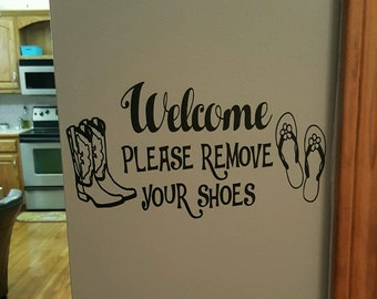 Welcome Please Remove Your Shoes Cowboy Boots and Flip Flops Decal