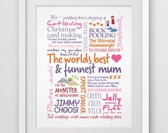 Personalised, gift for mum. Worlds best,funnest mum, word art print.