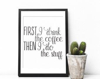 Funny Art Print, Funny Office Decor, Funny Kitchen Art, Funny Kitchen Signs, Coffee Print, Typography Print, Typography Wall Art, Coffee Art