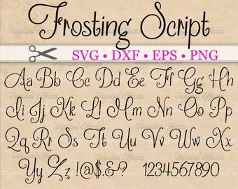 FROSTING Script SVG, Handwriting Font,  Retro Script Monogram Svg, Dxf, Eps, Png;  Fancy Script, Cursive SVG Font, Silhouette Files, Cricut