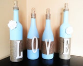 Love Wine Bottle Set, Love Decor, Wedding Decor, Twine Wrapped Bottles, Painted Wine Bottles, Love Painted Bottles, Recycled Bottle