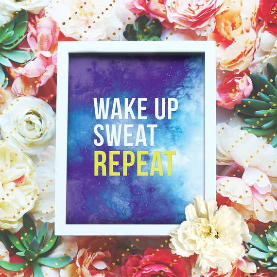 """Wake up, Sweat, Repeat - 8x10"""" Motivational Workout Printable Art, Exercise Poster - Wall Art, Exercise Print - Instant Download"""