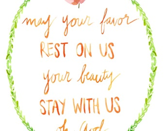 May Your Favor Rest On Us Art Print