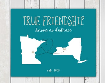 Best Friend Long Distance, True Friendship, Friendship Quote, State Map Art, Bridesmaid, Childhood Friends Farewell Gift, Friend Moving Away