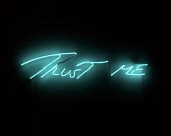 TRUST ME neon sign