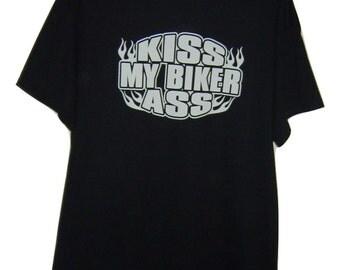 Kiss my biker ass Black T/shirt all sizes.