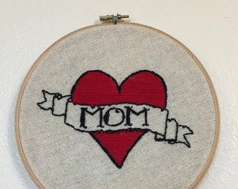"""I Heart Mom Tattoo Hand Embroidery 7"""" Hoop"""