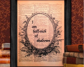 I Am Half-Sick of Shadows quote, from The Lady of Shalott by Lord Alfred Tennyson | Vintage Wall Art, 8.5x11 Print