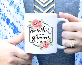 Mother of the Groom Mug, Mother in Law Gift, Bridal Party Mug, Bridal Party Gift, Wedding Party Gift, Wedding Party Mugs, Coffee Mug