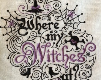 HALLOWEEN - Where my Witches at? - Kitchen Dish Towel, Tea or Bar Towel, Guest Towel