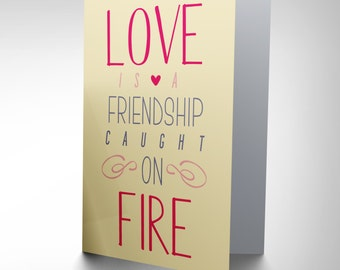 Quote Phrase Prose Romance Love Friendship Fire Greetings Card Cp2053