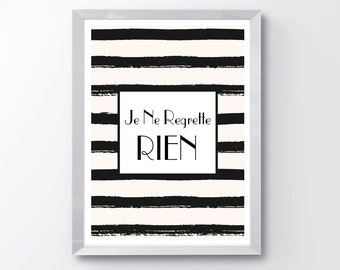 Je Ne Regrette Rien printable, digital download, instant download, French print, typography, modern print, fashion print, wall art