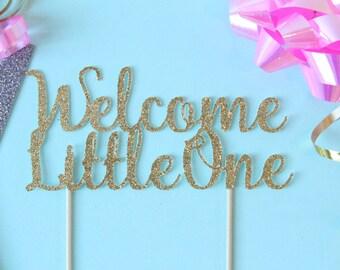 Welcome Little One Cake Topper // Cake Topper // Baby Shower // Gender Reveal // Baby Cake Topper // Baby Shower Cake Topper// Boy or Girl