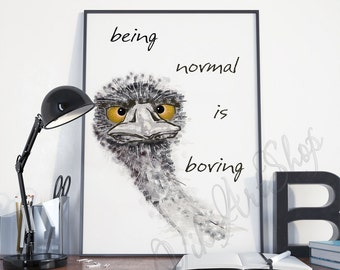 Funny Art Poster - Being Normal is Boring, Funny print, Home Decor, Wall Art Funny quote print, Office Wall Decor, Living Room Decor